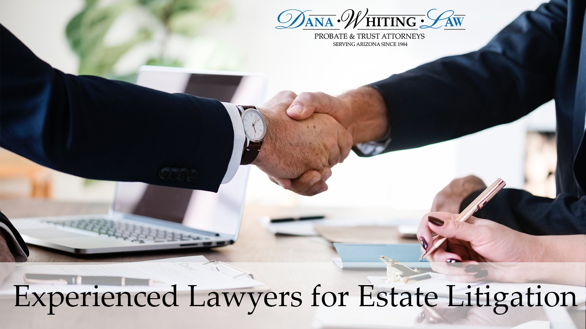 Experienced Lawyers for Estate Litigation